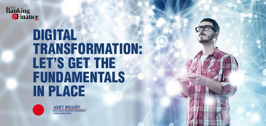 Digital transformation: Let's get the fundamentals in place