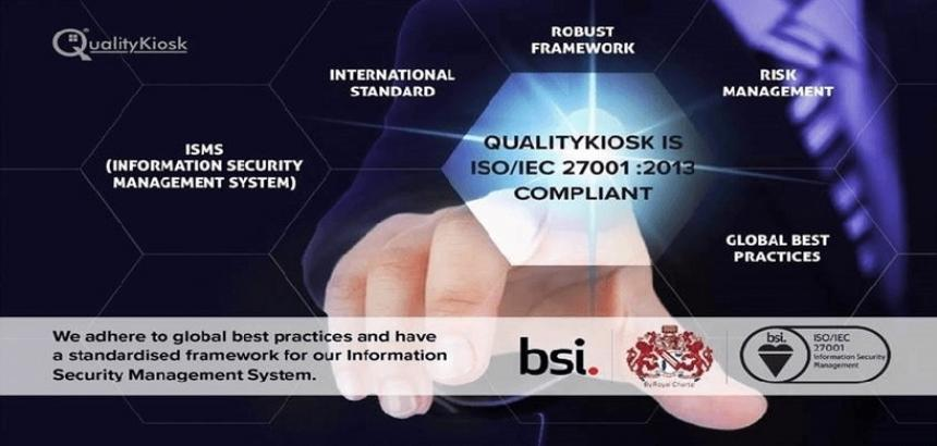 QualityKiosk Achieves ISO/ IEC 27001: 2013 Compliance Certification