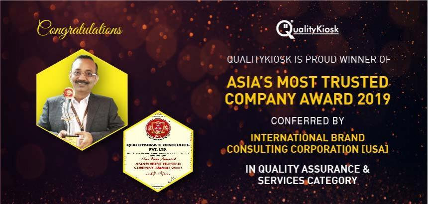 "QUALITYKIOSK WINS ""ASIA'S MOST TRUSTED COMPANY AWARD 2019"""