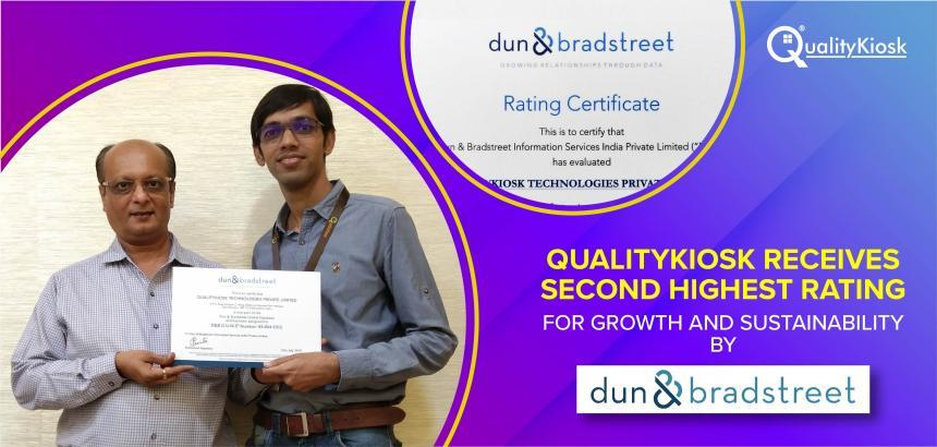 "QUALITYKIOSK ATTAINS SECOND HIGHEST RATING OF ""4A2"" BY DUN & BRADSTREET"